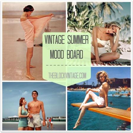 Vintage Summer Style Inspiration Mood Board